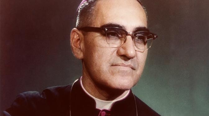 August 24th, 2018: Oscar Romero for Sainthood