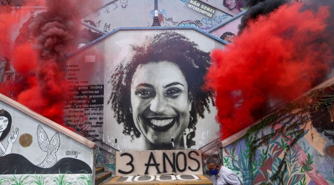 March 19th, 2021: Marielle Franco Presente!!