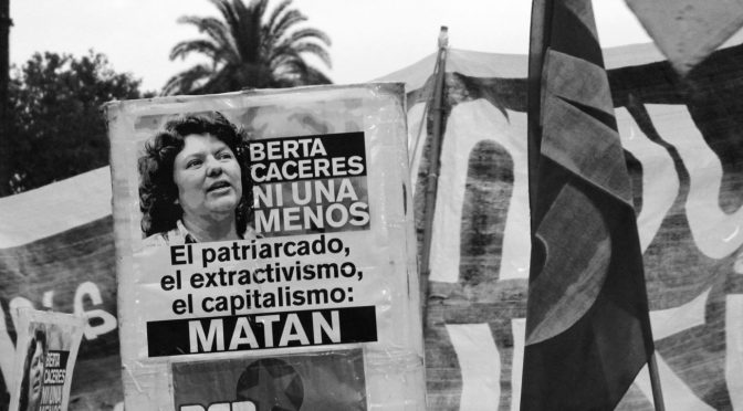 March 26th, 2021: Who Killed Berta Caceres?